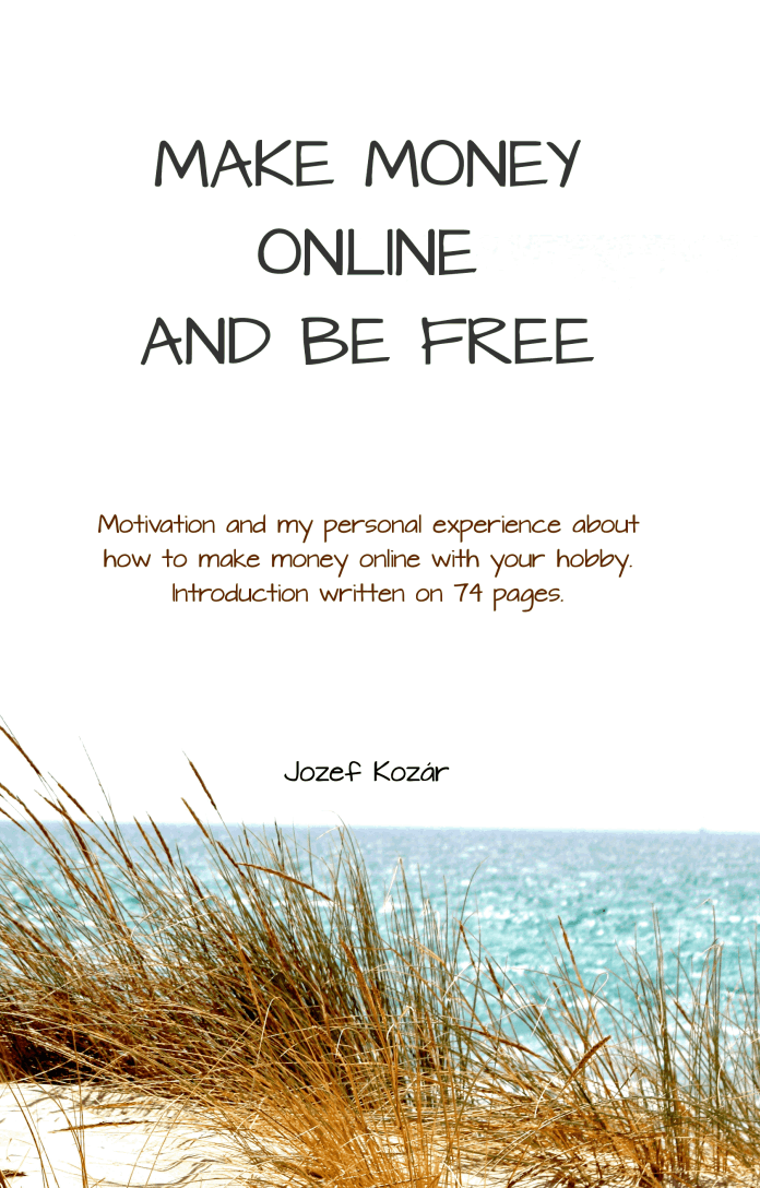 Make Money Online and Be Free